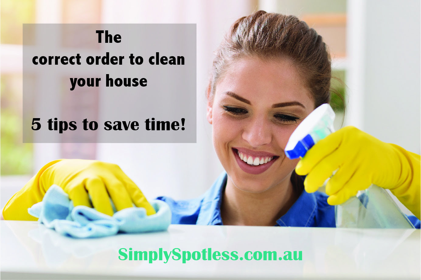 order to clean your house